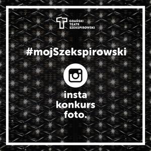 Gdański Teatr Szekspirowski organizuje konkurs fotograficzny