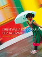 Uaktualnione wydania: Ekspozycja bez tajemnic i Kreatywna fotografia bez tajemnic