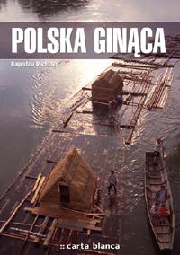 Konkurs: Pokaż nam swoją Polskę ginącą