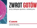 Canon: Podwójny zwrot gotówki i najnowsza promocja na obiektywy i aparaty Canon