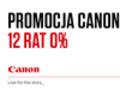 Promocja Canon: 12 rat 0% na wybrane obiektywy i najnowszą lampę błyskową