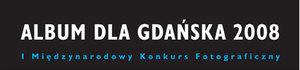 I Międzynarodowy Konkurs Fotograficzny Album dla Gdańska