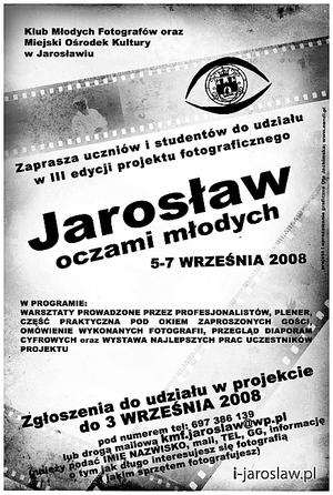 III Edycja Projektu Fotograficznego Jarosław Oczami Młodych