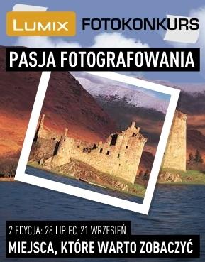 Konkurs: Pasja Fotografowania, miejsca, które warto zobaczyć