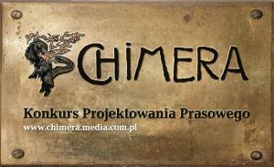 Konkurs projektowania prasowego Chimera - VI edycja.