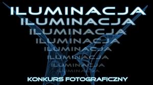 Iluminacja - konkurs na świetliste zdjęcia