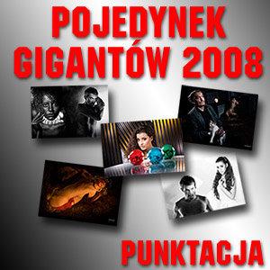 Pojedynek Gigantów 2008 - Sprawdź, kto zdobył najwięcej punktów w sześciu kategoriach