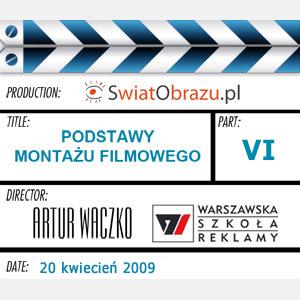 Montaż filmowy czyli żelazne zasady dramaturgii