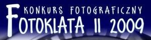 II Konkurs Amatorskiej Fotografii Turystycznej Fotoklata 2009