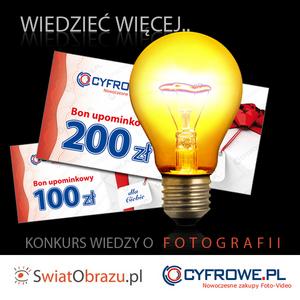 Wiedzieć więcej - konkurs serwisu SwiatObrazu.pl oraz sklepu Cyfrowe.pl