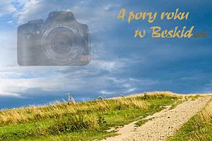 4 Pory Roku w Beskidach - konkurs fotograficzny