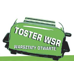 Warsztaty Toster - program na czerwiec